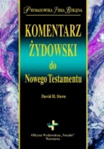 """David Stern, """"Komentarz żydowski do Nowego Testamentu"""", Oficyna Wydawnicza Vocatio, Warszawa 2004"""