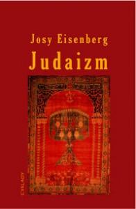 """Josy Eisenberg """"Judaizm"""", Wydawnictwo Cyklady, Warszawa 1999"""
