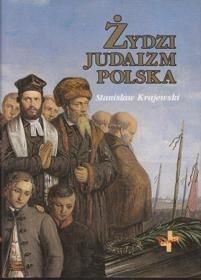 """Stanisław Krajewski, """"Żydzi Judaizm Polska"""", Oficyna Wydawnicza """"Vocatio"""", Warszawa 1997"""