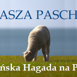 Mesjańska Hagada na Pesach