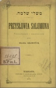 """Izaak Kramstuck """"Przysłowia Salomona"""", Warszawa 1878"""