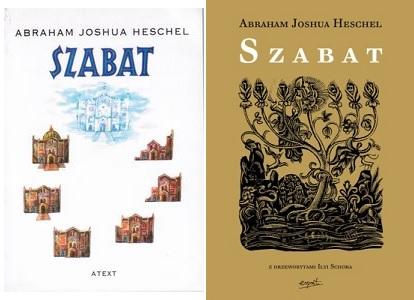 Abraham Joshua Heshel, Szabat, Atext - Gdańsk 1994, Espirit - Kraków 2010