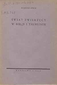 """Edmund Menachem Stein (1893-1943), """"Świat zwierzęcy w Biblji i Talmudzie"""", 1932"""