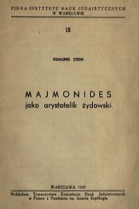 """Edmund Menachem Stein (1893-1943), """"Majmonides jako arystotelik żydowski"""", 1937"""