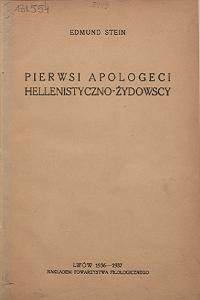 """Edmund Menachem Stein (1893-1943), """"Pierwsi apologeci hellenistyczn-żydowscy"""", 1936-1937"""