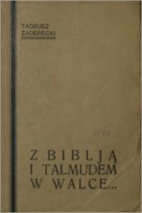 """Tadeusz Zaderecki, """"Z Biblją i Talmudem w walce"""", Lwów 1936"""